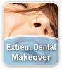 Extrem Dental makeover